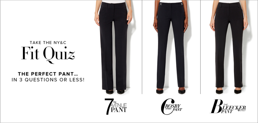 The Perfect Pant Fit Quiz - New York & Company