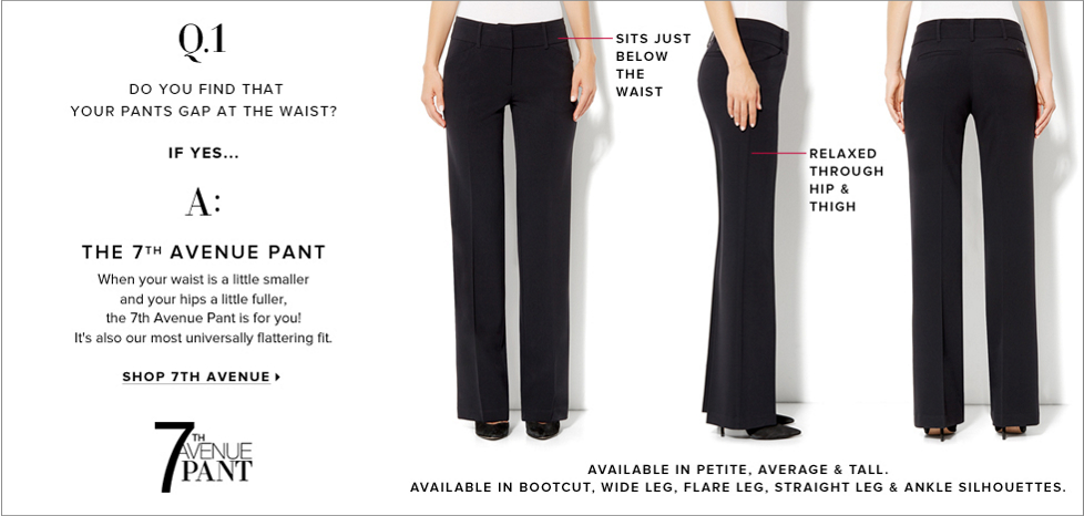A: The 7th Avenue Pant - New York & Company